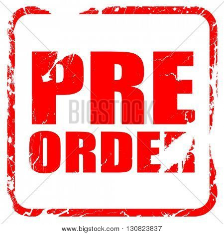pre order, red rubber stamp with grunge edges