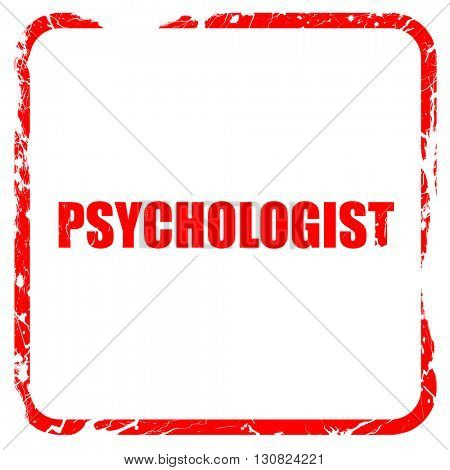 psychologist, red rubber stamp with grunge edges
