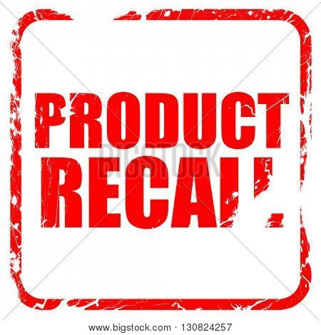 product recall, red rubber stamp with grunge edges