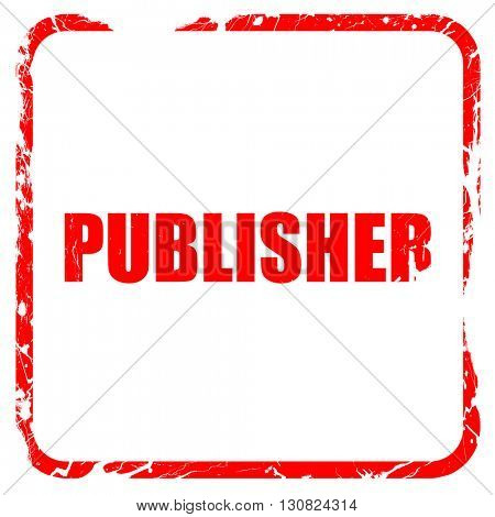 publisher, red rubber stamp with grunge edges