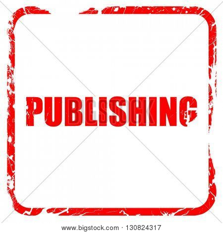 publishing, red rubber stamp with grunge edges