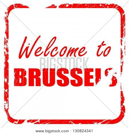 Welcome to brussels, red rubber stamp with grunge edges
