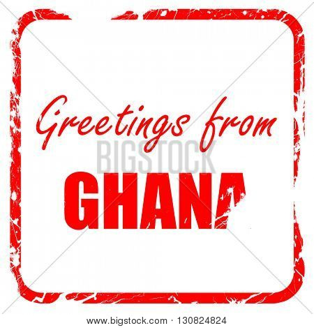 Greetings from ghana, red rubber stamp with grunge edges