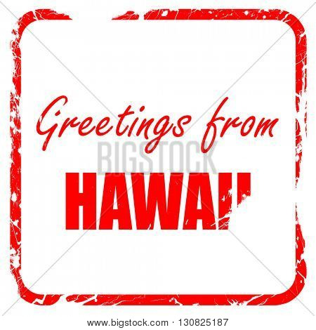 Greetings from hawaii, red rubber stamp with grunge edges