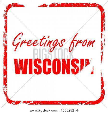 Greetings from wisconsin, red rubber stamp with grunge edges