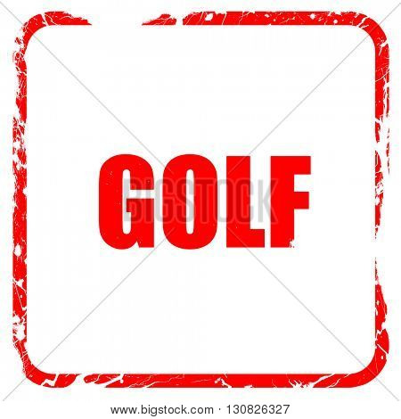 golf sign background, red rubber stamp with grunge edges