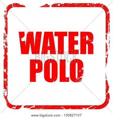 water polo sign background, red rubber stamp with grunge edges