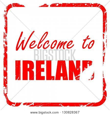 Welcome to ireland, red rubber stamp with grunge edges