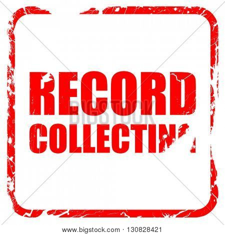 record collecting, red rubber stamp with grunge edges
