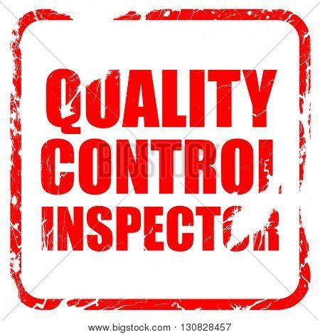 quality control inspector, red rubber stamp with grunge edges