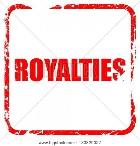 royalties, red rubber stamp with grunge edges