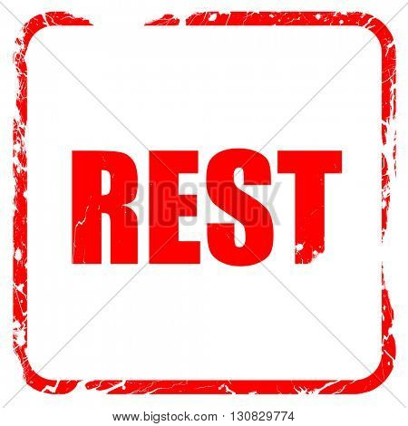 rest, red rubber stamp with grunge edges