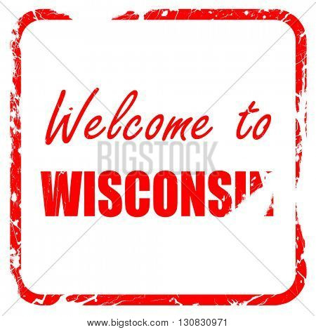 Welcome to wisconsin, red rubber stamp with grunge edges