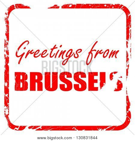 Greetings from brussels, red rubber stamp with grunge edges