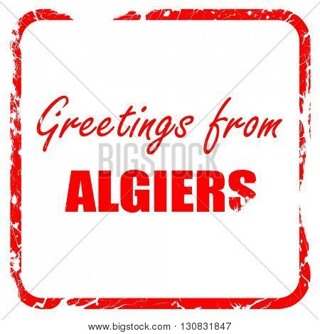 Greetings from algiers, red rubber stamp with grunge edges