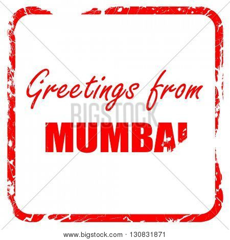 Greetings from mumbai, red rubber stamp with grunge edges
