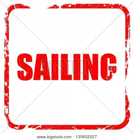 sailing, red rubber stamp with grunge edges