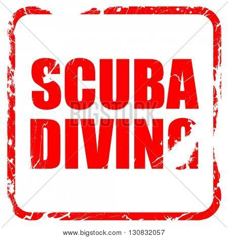 scuba diving, red rubber stamp with grunge edges