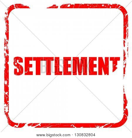 settlement, red rubber stamp with grunge edges