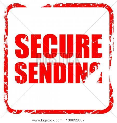 secure sending, red rubber stamp with grunge edges