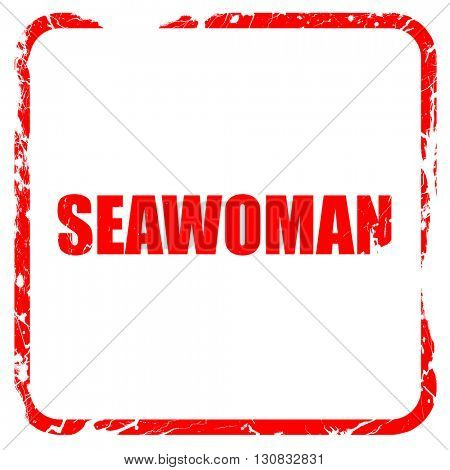 seawoman, red rubber stamp with grunge edges