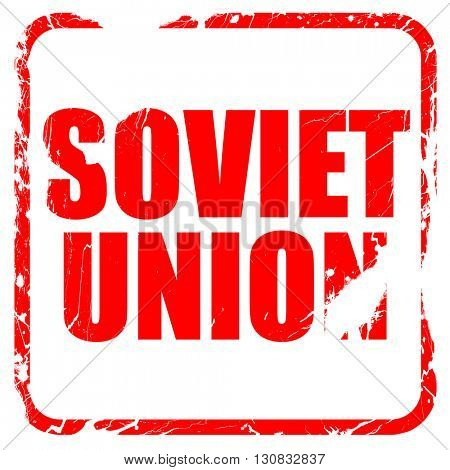 soviet union, red rubber stamp with grunge edges