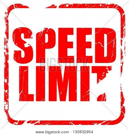 speed limit, red rubber stamp with grunge edges