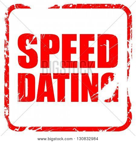 speed dating, red rubber stamp with grunge edges