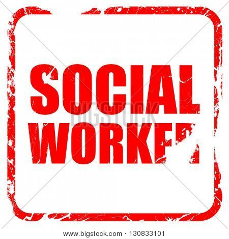 social worker, red rubber stamp with grunge edges
