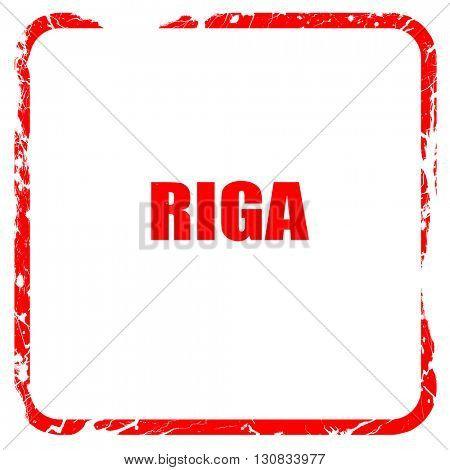 riga, red rubber stamp with grunge edges