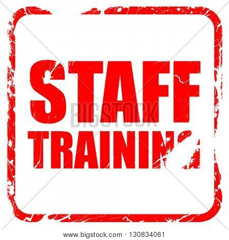staff training, red rubber stamp with grunge edges