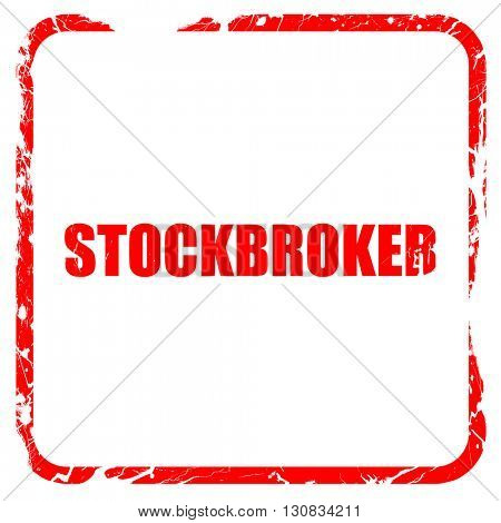 stockbroker, red rubber stamp with grunge edges