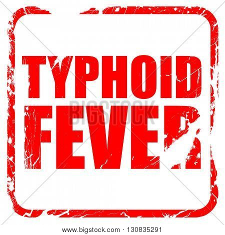 typhoid fever, red rubber stamp with grunge edges