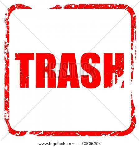 trash, red rubber stamp with grunge edges