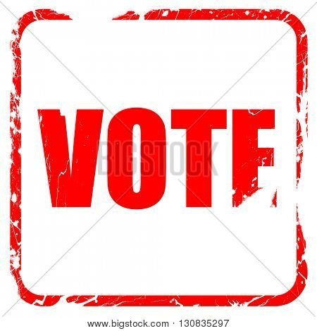 vote, red rubber stamp with grunge edges