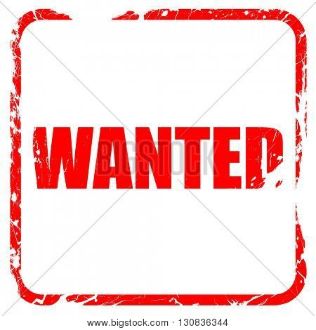 wanted, red rubber stamp with grunge edges