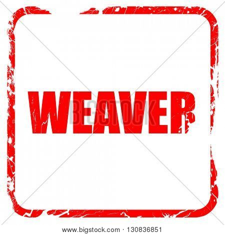 weaver profession, red rubber stamp with grunge edges