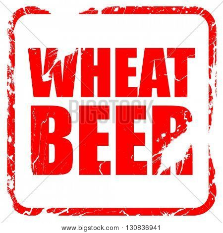 wheat beer, red rubber stamp with grunge edges