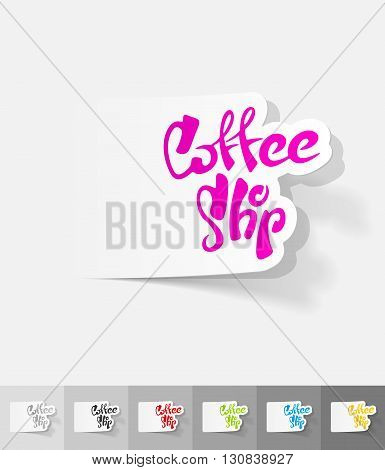 coffee shop paper sticker with shadow. Vector illustration