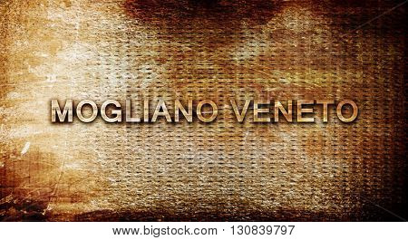 Mogliano veneto, 3D rendering, text on a metal background