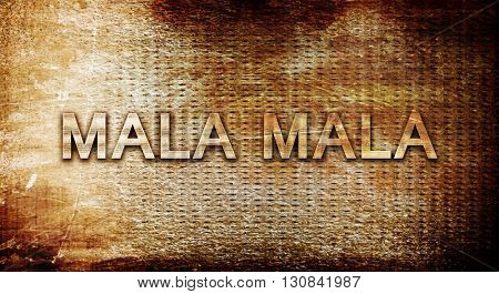 Mala mala, 3D rendering, text on a metal background