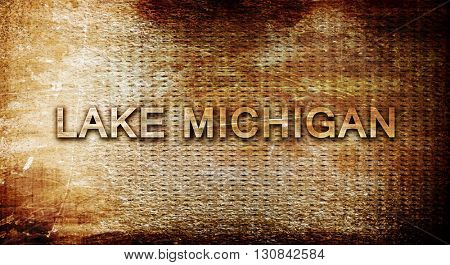 Lake michigan, 3D rendering, text on a metal background