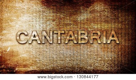Cantabria, 3D rendering, text on a metal background