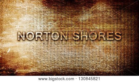 norton shores, 3D rendering, text on a metal background