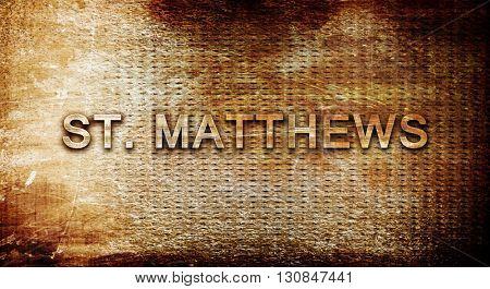 st. matthews, 3D rendering, text on a metal background