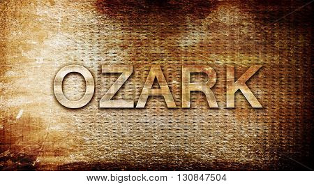 ozark, 3D rendering, text on a metal background