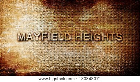 mayfield heights, 3D rendering, text on a metal background