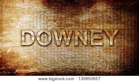 downey, 3D rendering, text on a metal background