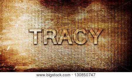 tracy, 3D rendering, text on a metal background