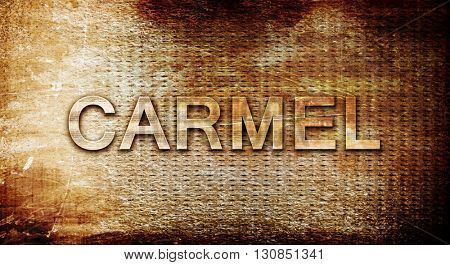 carmel, 3D rendering, text on a metal background